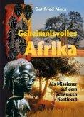 Geheimnisvolles Afrika