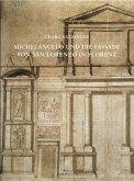 Michelangelo und die Fassade von San Lorenzo in Florenz