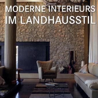 Moderne Interieurs im Landhausstil - Buch - bücher.de