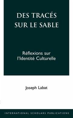 Des Traces Sur Le Sable - Labat, Joseph