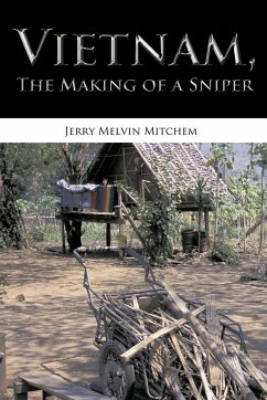 Vietnam, the Making of a Sniper