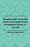 Passages from the Diaries of Mrs. Philip Lybbe Powys, of Hardwick House, A.D. 1756-1808 (1899)