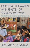 Exploring the Myths and the Realities of Today's Schools
