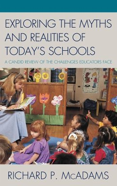 Exploring the Myths and the Realities of Today's Schools - McAdams, Richard P.