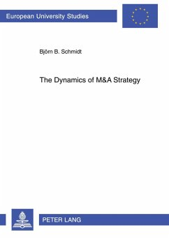 The Dynamics of M&A Strategy - Schmidt, Björn
