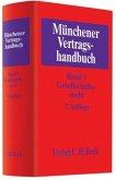 Münchener Vertragshandbuch Bd. 1: Gesellschaftsrecht