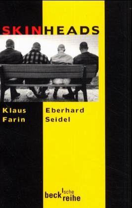 Skinheads - Farin, Klaus; Seidel, Eberhard