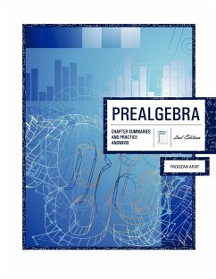 Prealgebra 2nd Edition: Chapter Summaries & Practice Answers - Afiat, Froozan