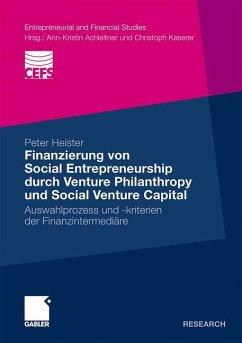 Finanzierung von Social Entrepreneurship durch Venture Philanthropy und Social Venture Capital