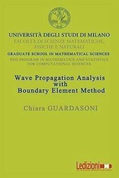 Wave Propagation Analysis with Boundary Element Method - Guardasoni, Chiara