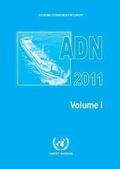 European Agreement Concerning the International Carriage of Dangerous Goods by Inland Waterways (Adn)
