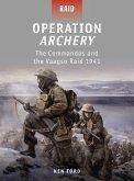Operation Archery: The Commandos and the Vaagso Raid 1941