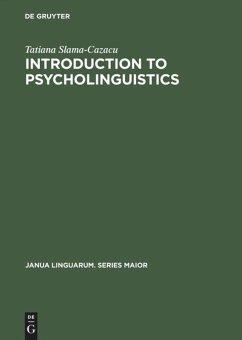 Introduction to Psycholinguistics (Janua Linguarum. Series Maior, Band 60)