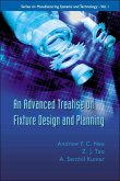An Advanced Treatise on Fixture Design and Planning