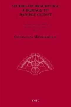 Studies on Brachyura: A Homage to Daniele Guinot - Herausgeber: Castro, Peter Ng, Peter K. L. Davie, Peter J. F.