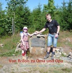Von Brilon zu Oma und Opa