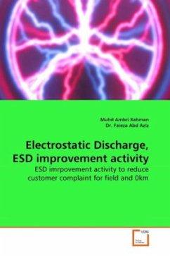 Electrostatic Discharge, ESD improvement activity - Rahman, Muhd Ambri; Aziz, Faieza Abd