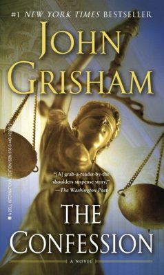 The Confession - Grisham, John