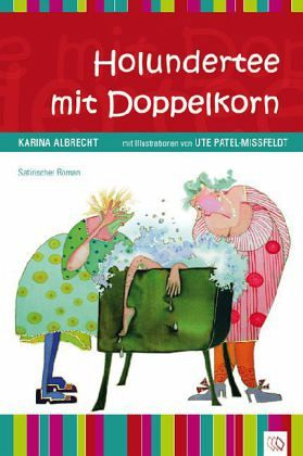 Holundertee mit Doppelkorn - Albrecht, Karina