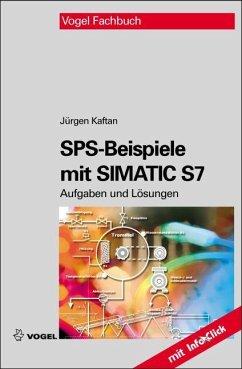 SPS-Beispiele mit SIMATIC S7 - Kaftan, Jürgen