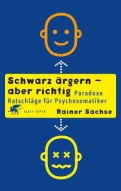 Schwarz ärgern - aber richtig - Sachse, Rainer