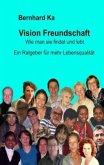 Vision Freundschaft