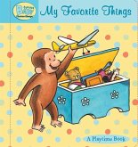Curious Baby My Favorite Things: A Playtime Book