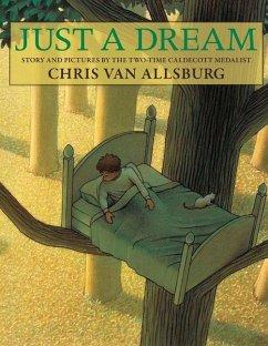 Just a Dream - Allsburg, Chris Van