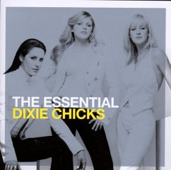 The Essential Dixie Chicks - Dixie Chicks