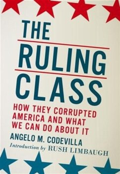 The Ruling Class - Codevilla, Angelo M.