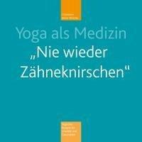 Yoga als Medizin