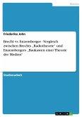 Brecht vs. Enzensberger - Vergleich zwischen Brechts
