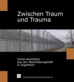 Zwischen Traum und Trauma - Thiem, Alena