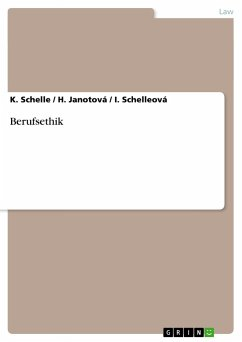 Berufsethik - Schelle, K. Janotová, H. Schelleová, Ilona