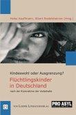 Kindeswohl oder Ausgrenzung? Flüchtlingskinder in Deutschland nach der Rücknahme der Vorbehalte