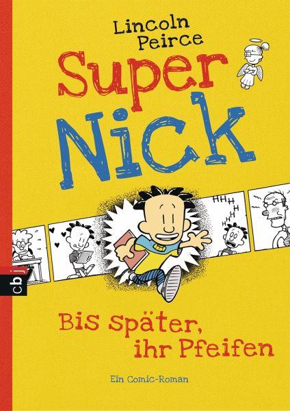Bis Sp 228 Ter Ihr Pfeifen Super Nick Bd 1 Von Lincoln