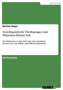 Soziolinguistische Überlegungen zum Phänomen Bastian Sick - Heger, Bastian
