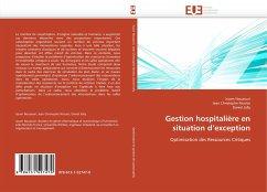 Gestion hospitalière en situation d'exception - Nouaouri, Issam Christophe Nicolas, Jean Jolly, Daniel