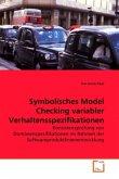 Symbolisches Model Checking variabler Verhaltensspezifikationen