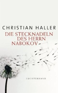 Die Stecknadeln des Herrn Nabokov - Haller, Christian