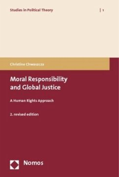 Moral Responsibility and Global Justice - Chwaszcza, Christine