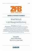 Mixed Methods in der Managementforschung