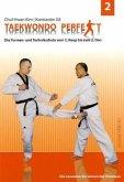 Taekwondo perfekt Bd.2