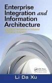 Enterprise Integration and Information Architecture: A Systems Perspective on Industrial Information Integration