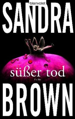 Süßer Tod - Brown, Sandra