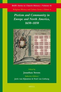 Pietism and Community in Europe and North America, 1650-1850