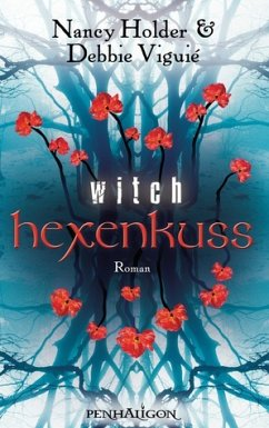 Hexenkuss / Witch Bd.1 - Holder, Nancy; Viguié, Debbie