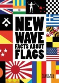 New Wave: Facts About Flags