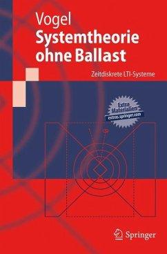 Systemtheorie ohne Ballast - Vogel, Peter