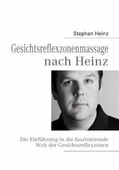 Gesichtsreflexzonenmassage nach Heinz